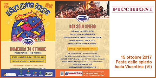 15 ottobre 2017 – Isola Vicentina (VI) Festa dello spiedo