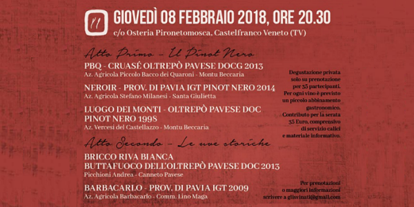 8 febbraio 2018 – Castelfranco Veneto (TV) L'Oltrepò Pavese all'osteria Pironetomosca