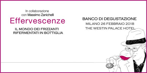"26 febbraio 2018 – Milano ""Effervescenze"" al Westin Palace"