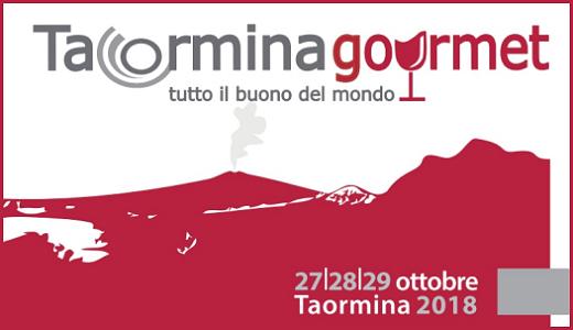 27-29 ottobre 2018 – Taormina (ME) Taormina Gourmet 2018
