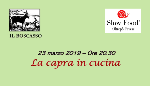 March 23 2019 – Ruino (PV) Goat dinner at Il Boscasso farm