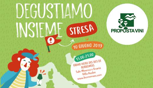 10 giugno 2019 – Stresa (VB) Presentazione del catalogo di Proposta Vini