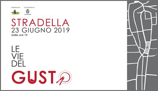 23 giugno 2019 – Stradella (PV) Le Vie del Gusto