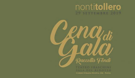 """September 29 2019 – Pavia Fundraising dinner for the """"Non ti tollero"""" project"""