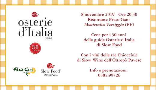 November 8 2019 – Montecalvo Versiggia (PV) A dinner to celebrate 30 years of Osterie d'Italia